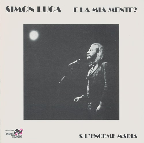 (Singer-Songwriter, Progressive Rock) [CD] Simon Luca & LEnorme Maria - E La Mia Mente - 1973 (1995 Vinyl Magic), FLAC (tracks+.cue), lossless