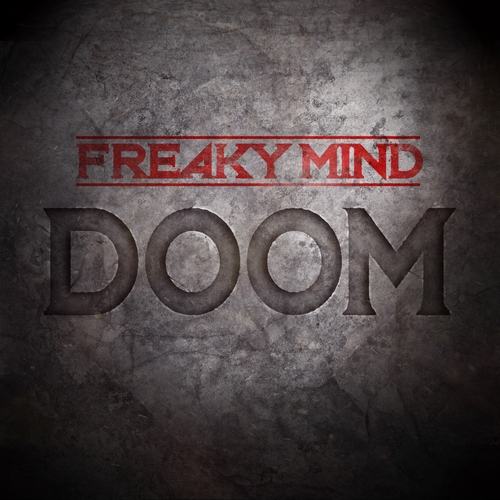 Download Freaky Mind – Doom 2018 MP3 320kbps CBR and FLAC
